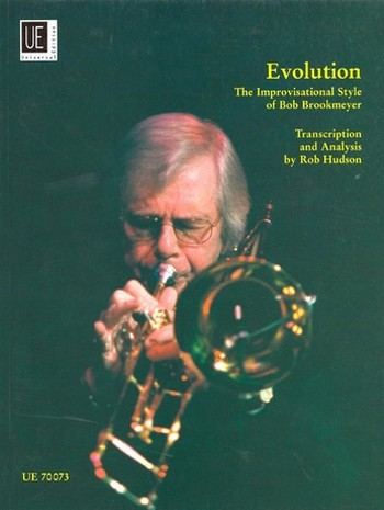 Evolution: The improvisational Style of Bob Brookmeyer