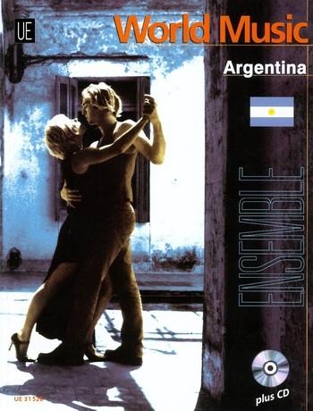 World Music Argentina (+CD): leichte Ensemble-