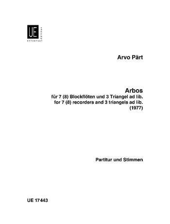 Arbos: für 7-8 Blockflöten und 3 Triangeln ad lib.
