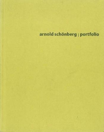 Arnold Schönberg Portfolio: Gemälde Bildband (Auswahl)