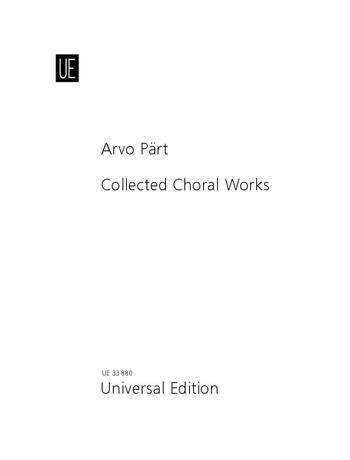 Collected Choral Works: complete study scores