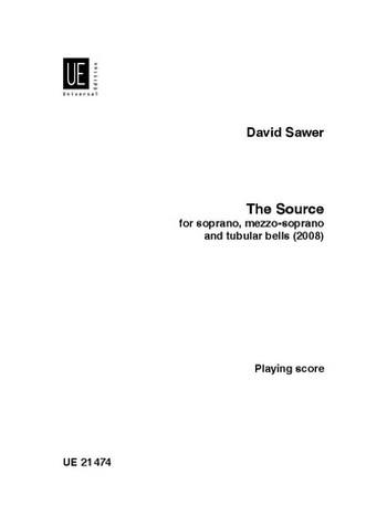 The Source: für Sopran, Mezzosopran und Röhrenglocken