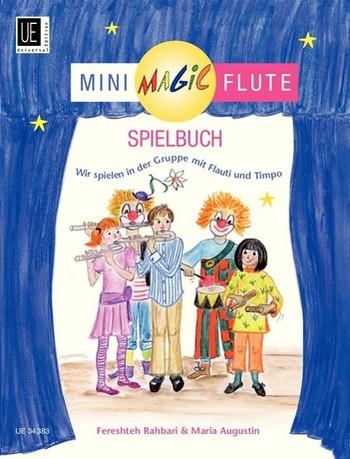 Augustin, Maria - Mini Magic Flute - Spielbuch (+CD) :