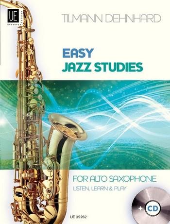 Dehnhard, Tilmann - Easy Jazz Studies (+CD) : for alto saxophone