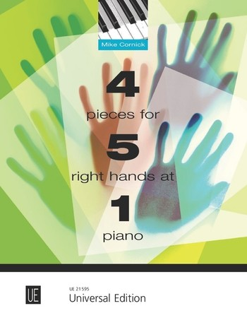 4 Pieces: for 5 right Hands at 1 Piano 2 scores