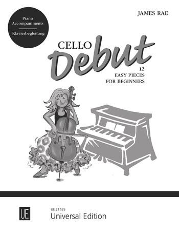 Rae, James - Cello Debut (+CD) : für Violoncello