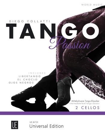 Tango Passion: für 2 Violoncelli