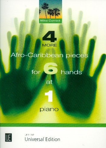 4 more Afro-Caribbean Pieces: for 6 hands 1 piano