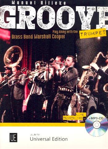 Groove Trumpet (+CD): für 1-3 Trompeten