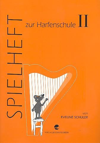 Harfenschule Band 2: Spielheft