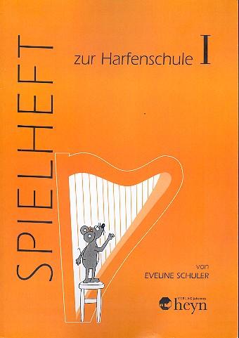 Harfenschule Band 1: Spielheft