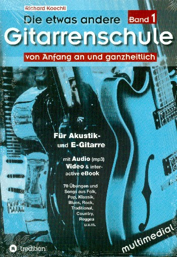 Die etwas andere Gitarrenschule Band 1