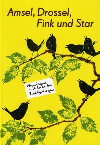 Amsel Drossel Fink und Star: Chorsingen mit 6-12jährigen