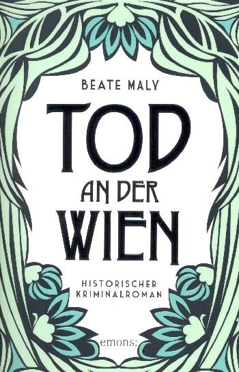 Maly, Beate - Tod an der Wien :