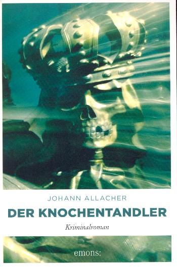 Allacher, Johann - Der Knochentandler :