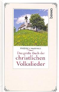 - Das große Buch der christlichen Volkslieder (+CD) :