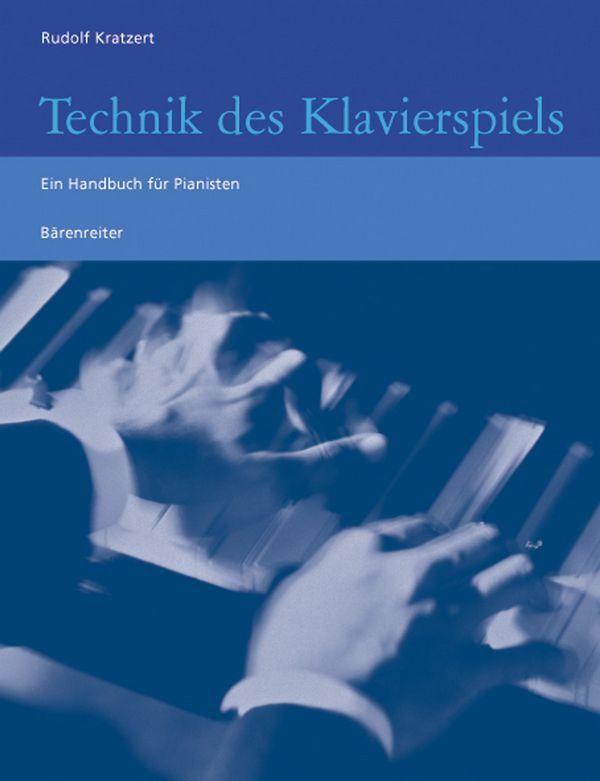 Kratzert, Rudolf - Technik des Klavierspiels :