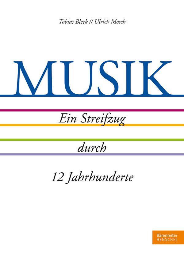Musik - Ein Streifzug durch 12 Jahrhunderte - Vollanzeige.