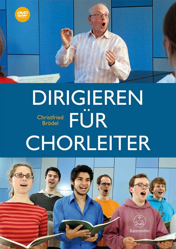 Dirigieren für Chorleiter (+DVD)