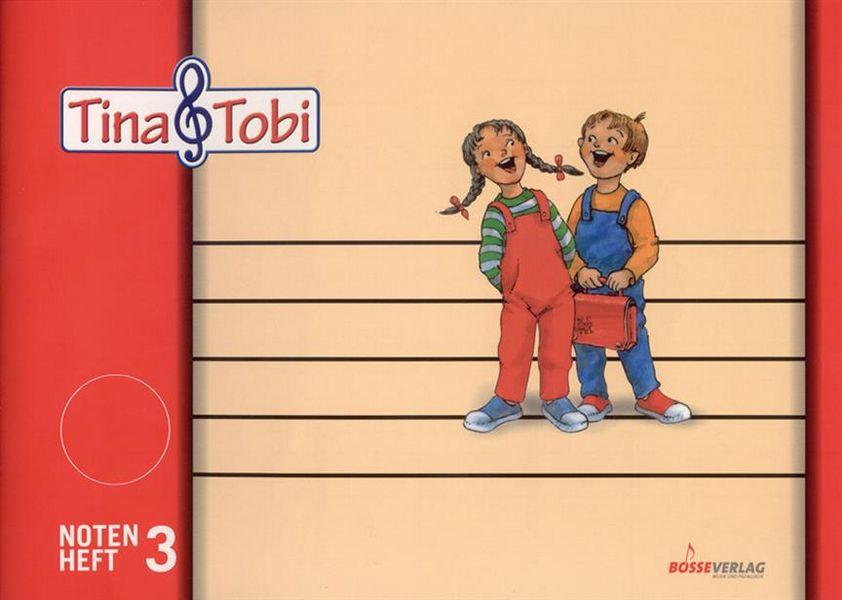 - Tina und Tobi : Notenheft 3 (3 Systeme)