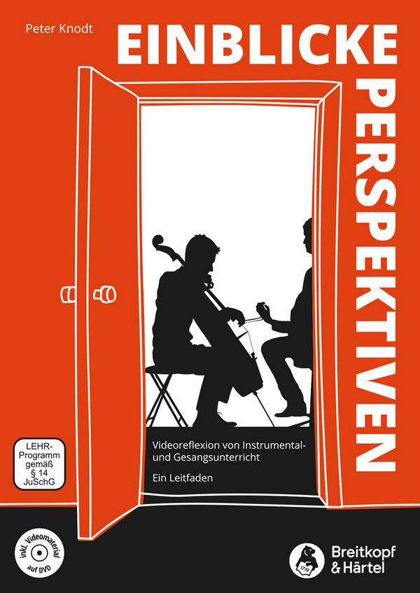 Einblicke - Perspektiven (+DVD) : Videoreflexion von Instrumental- und - Vollanzeige.