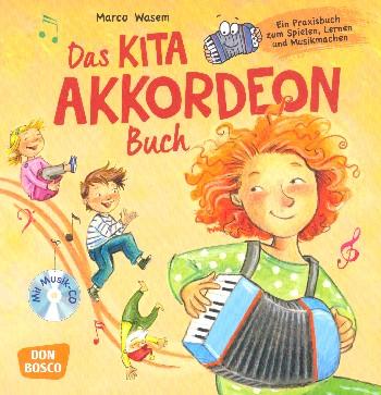 Das Kita-Akkordeonbuch (+CD) : - Vollanzeige.