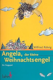 Angela, der kleine Weihnachtsengel: Liederheft