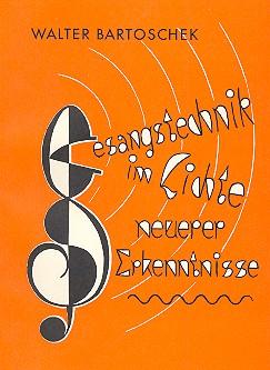 Gesangstechnik im Lichte neuer Erkenntnisse