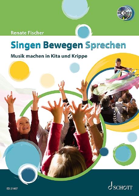 Fischer, Renate - Singen Bewegen Sprechen (+2 CD's)