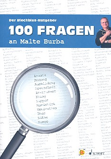 100 Fragen an Malte Burba: Der Blechblas-Ratgeber