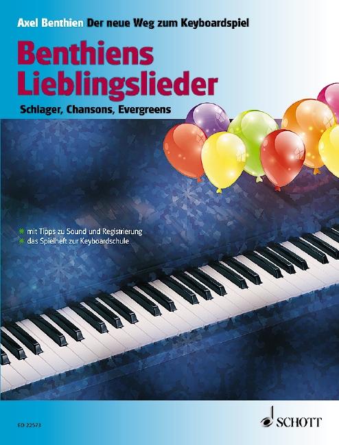 Benthiens Lieblingslieder: für Keyboard (Klavier) (mit Texten)