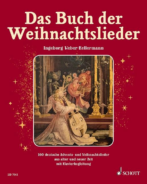 Das Buch der Weihnachtslieder: Liederbuch mit Klavierbegleitung (Melodie-Begleitung ad lib)