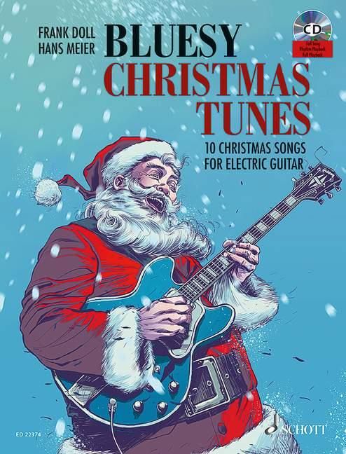 Bluesy Christmas Tunes (+CD): für E-Gitarre/Tabulatur (mit Rhythmysgitarre)