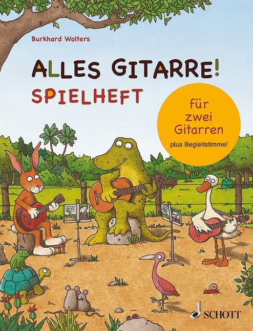 Wolters, Burkhard Buck - Alles Gitarre - Spielheft :