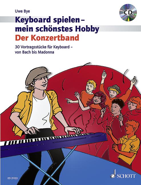 - Keyboard spielen mein schönstes Hobby - Der Konzertband (+CD) :