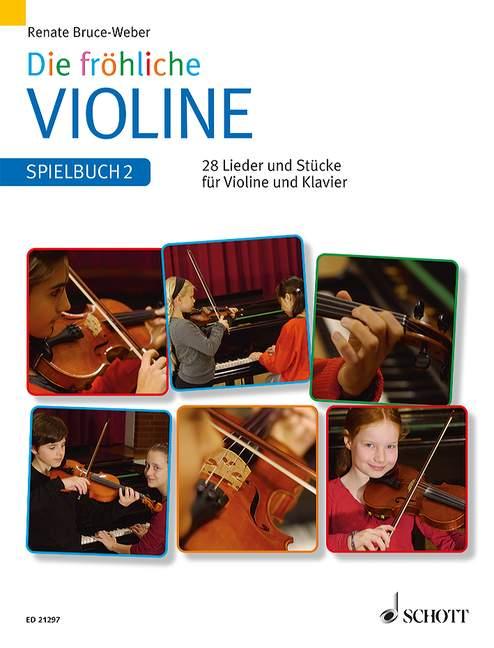 Die fröhliche Violine - Spielbuch 2: für Violine und Klavier