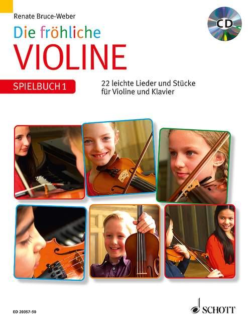 Die fröhliche Violine - Spielbuch Band 1 (+CD): für Violine und Klavier