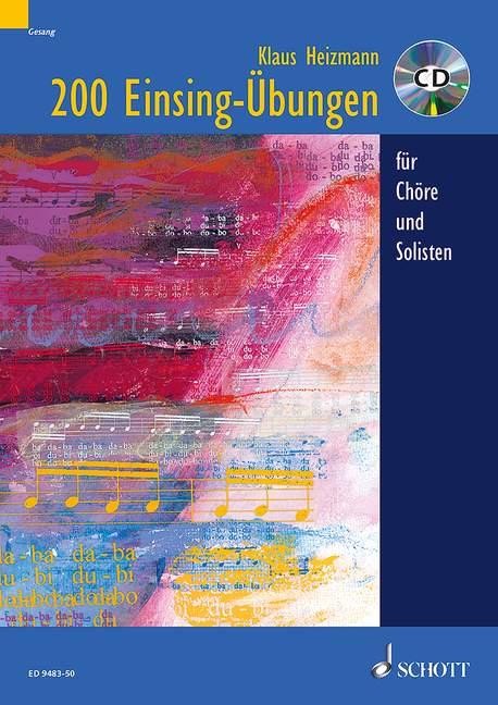 200 Einsingübungen für Chöre und Solisten (+CD)