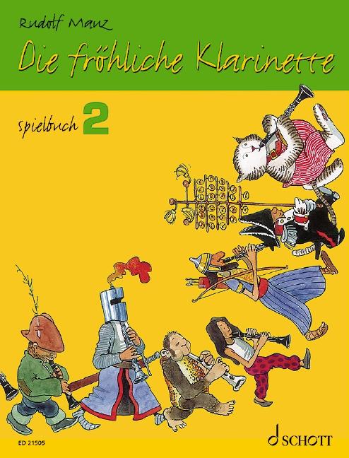 Die fröhliche Klarinette Band 2 - Spielbuch: für 2-3 Klarinetten und Klavier