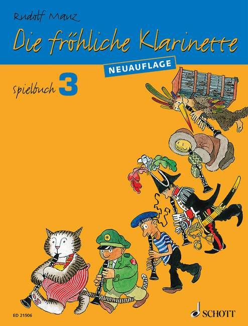 Die fröhliche Klarinette Band 3 - Spielbuch: für Klarinette und Klavier sowie für 2-4 Klarinetten