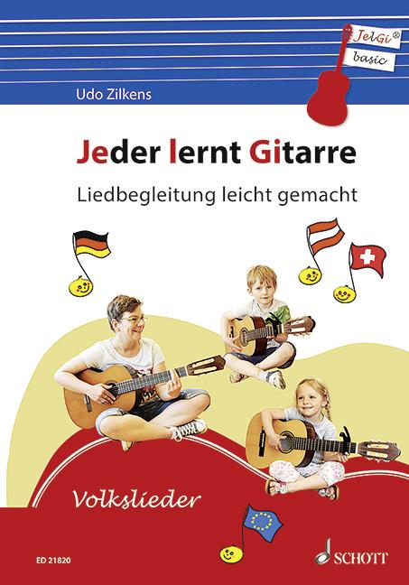 Zilkens, Udo - Jeder lernt Gitarre - Liedbegleitung leicht gemacht :
