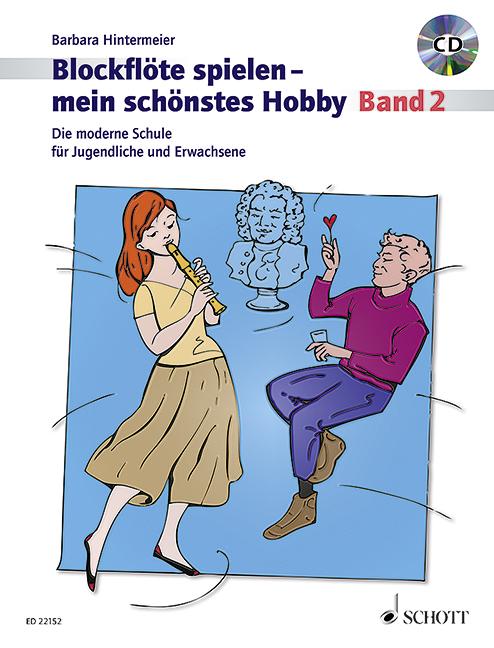 Blockflöte spielen mein schönstes Hobby Band 2 (+CD): für Sopranblockflöte (barocke und deutsche Griffweise)