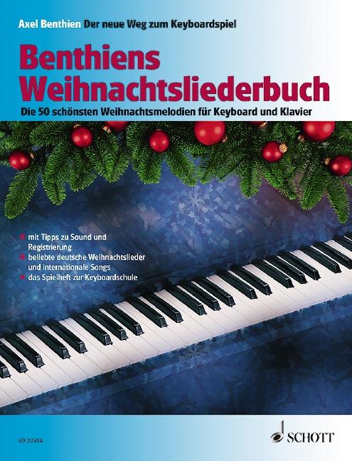 Benthiens Weihnachtsliederbuch: für Keyboard (z.T. mit Melodieinstrument in C)
