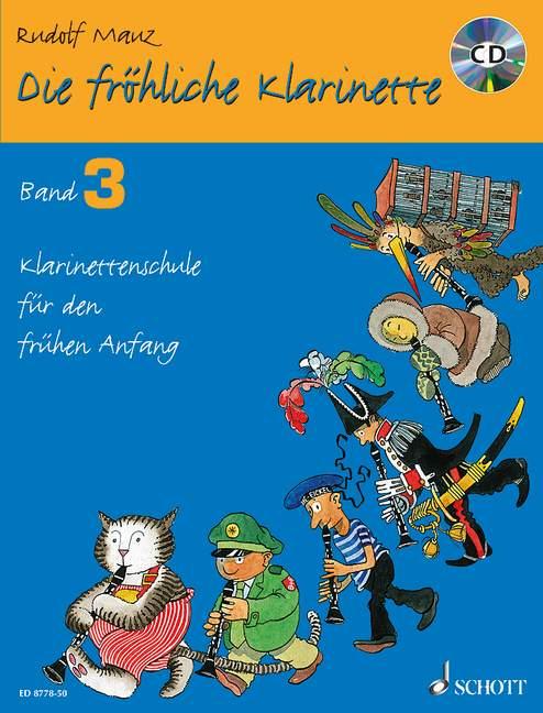 Die fröhliche Klarinette Band 3 - Schule (+CD)