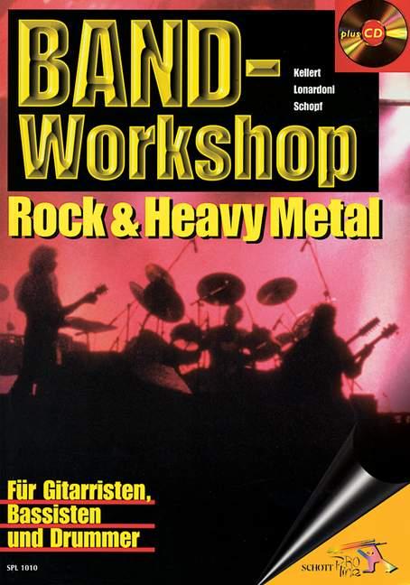 Band Workshop mit CD: für Gitar- risten, Bassisten und Drummer