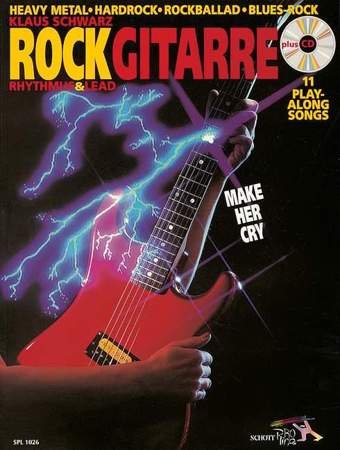 Schwarz, Klaus - Rockgitarre (+CD) : 11 playalong-