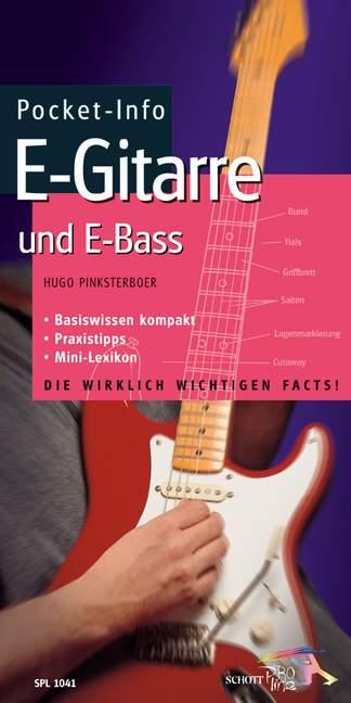 Pocket-Info E-Gitarre und E-Baß: Basiswissen kompakt, Praxistipps