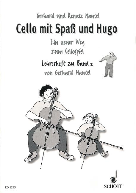 Mantel, Gerhard - Cello mit Spaß und Hugo :