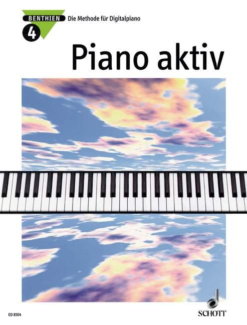 Benthien, Axel - Piano aktiv Band 4 : Die Methode