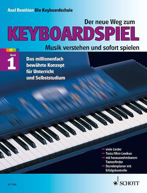 Der neue Weg zum Keyboardspiel Band 1 und Songs and Sounds Band 1(Spielbuch zur